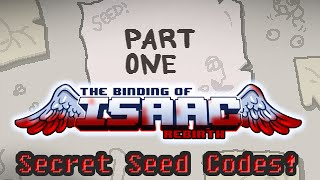 The Binding of Isaac: Afterbirth - Secret Seed Codes (Part 1)