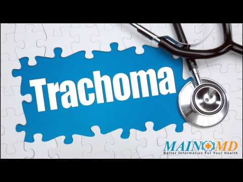 Trachoma ¦ Treatment and Symptoms