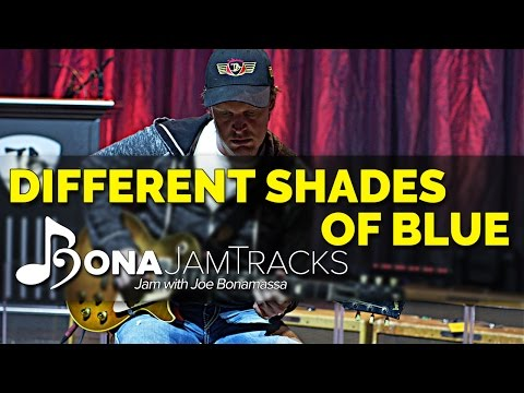 "Bona Jam Tracks - ""Different Shades Of Blue"" Official Joe Bonamassa Guitar Backing Track In A Minor"