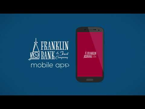 Franklin Bank and Trust - Mobile Banking
