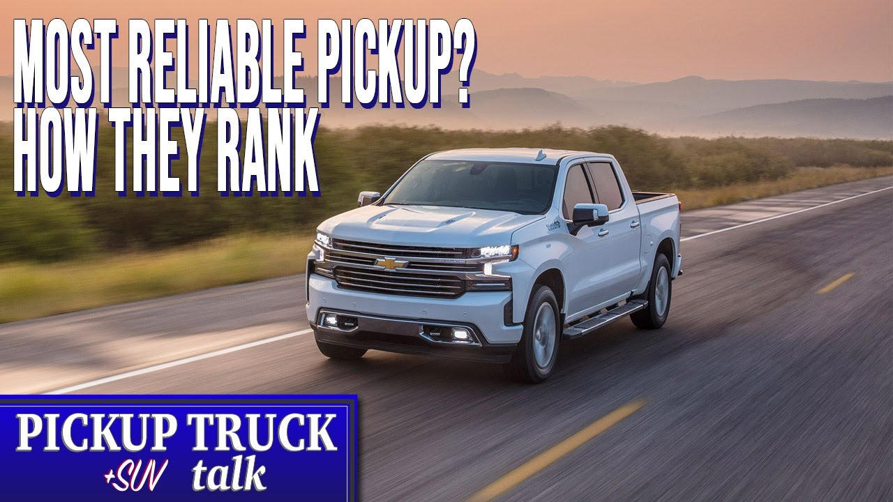 Most Reliable Truck Ever >> Who Builds The Best 2019 Most Reliable Full Size Pickup Trucks