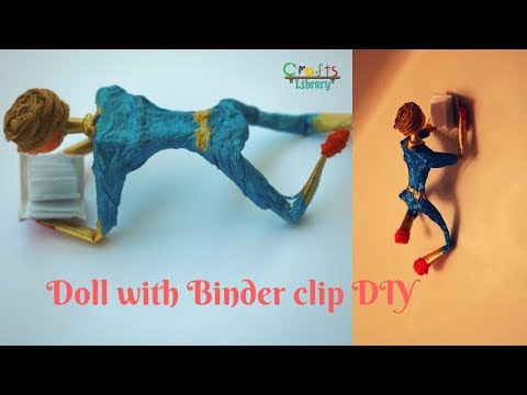 Doll with Binder clip DIY | Creative idea using Binder clip | Paper Clip Doll