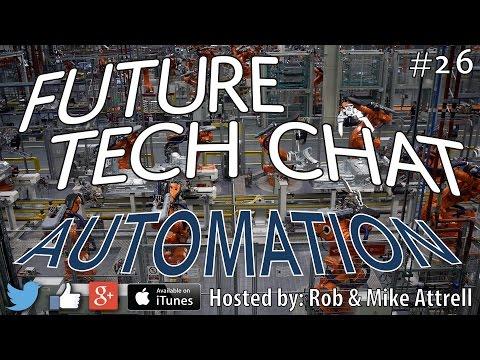 Future Tech Chat #26: Automation