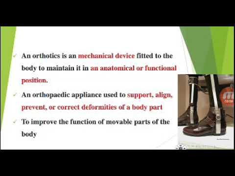 Orthotics - Types, Principle, Indication// Splints // Assistive Devices