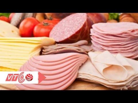 Xúc xích, thịt nguội nguyên nhân gây ung thư | VTC