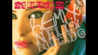 Get Ur Freak On (Remix Of A Remix) - Nelly Furtado & Missy Elliott