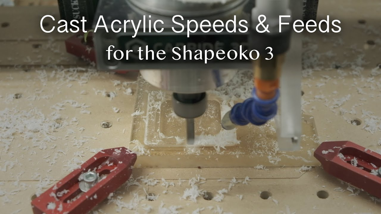 Download Acrylic Speeds & Feeds for Shapeoko - #MaterialMonday