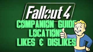 Fallout 4 Companion Guide - Companion List, Locations, Personalities