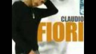 Claudio Fiori   Fai la tua vita