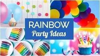Best Rainbow Party Ideas & Supplies!