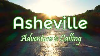 Asheville & The Blue Ridge Mountains - Adventure Is Calling