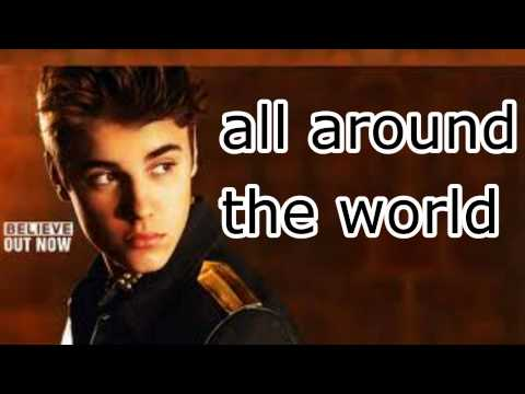 Justin Bieber - All Around The World HD (lyrics + download)