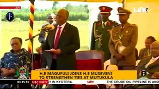 Hotuba ya Rais Magufuli akiwa na Rais Museveni mpaka wa Mutukula (Part 2)