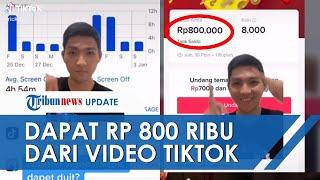 Viral Nonton Video Tiktok Selama 19 Jam Dapat Uang Rp800 Ribu Ternyata Begini Caranya Youtube