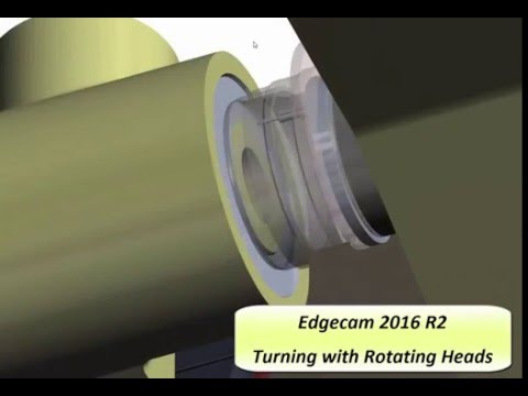 Turning with Rotating Heads | Edgecam 2016 R2