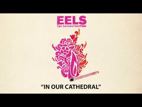 Eels - In Our Cathedral mp3 baixar