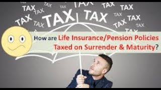 Is Life Insurance Maturity amount tax free? yes under section 10 10d conditions