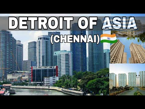 CHENNAI : Detroit Of Asia | Plenty facts |Chennai Automobile Capital of india | Chennai City