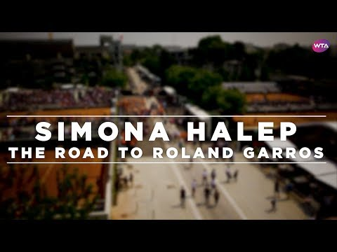Simona Halep Documentary - The Road To Roland Garros