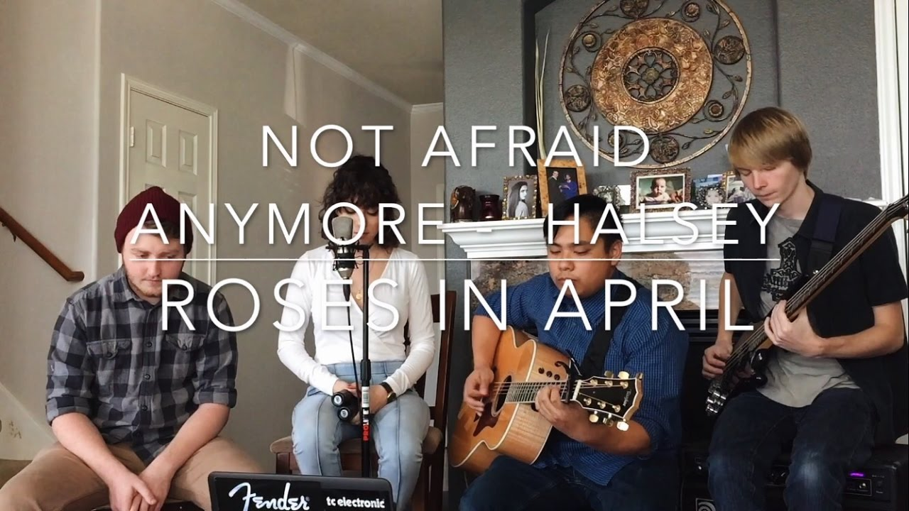 Halsey - Not Afraid Anymore (Cover by Roses in April ...