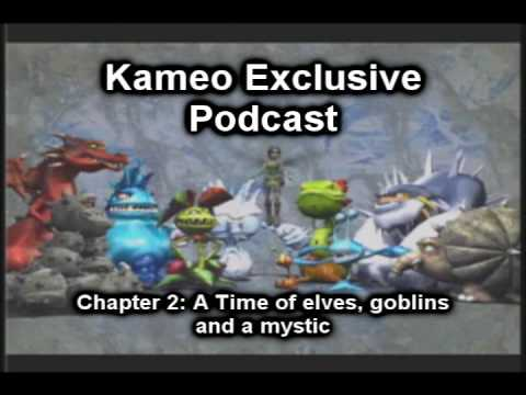 Kameo EXCLUSIVE PODCAST! #2/8 A TIME OF ELVES, GOBLINS AND A MYSTIC
