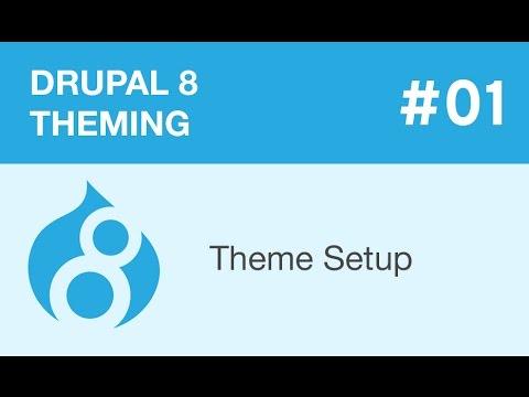 Drupal 8 Theming - Part 01 - Theme Setup