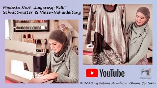 Layering Pulli Oberteil Tunika Lagenlook nähen Modeste No.4 Tutorial Modest Fashion Schnittmuster