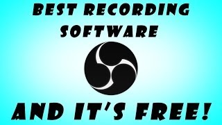 Best Game Recording Software Of 2014 [PC][2014]