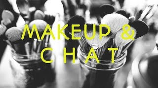 Makeup & Chat || Rougepout Beauty