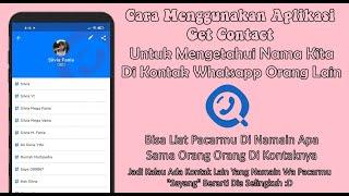 Cara Menggunakan Aplikasi Get Contact Di Android Youtube
