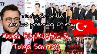 Premios Emmy 2018 Turquía brilla | series Turcas| Tüba Büyüküstün | Tolga Sarıtaş