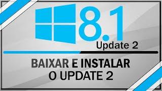 Como Baixar e Instalar o Update 2 do windows 8.1 - Oficial da Microsoft