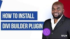 Divi builder - How to install Divi builder plugin