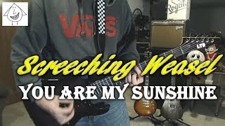 Screeching Weasel - You Are My Sunshine - Guitar Cover (Tab in description!)