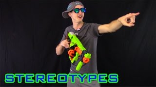 NERF STEREOTYPES - THE CHEATER