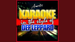 When Love and Hate Collide (In the Style of Def Leppard) (Karaoke Version)