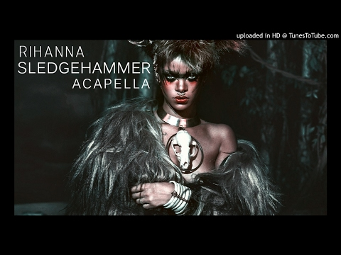 Rihanna - Sledgehammer (Acapella) (From