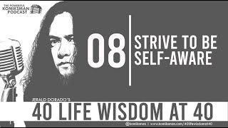 40 Life Wisdom at 40 #8: STRIVE To Be SELF-AWARE