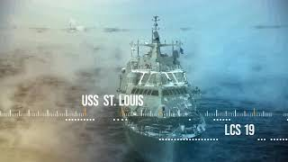 The Newest Ship In the U.S. Navy - USS St. Louis (LCS 19)