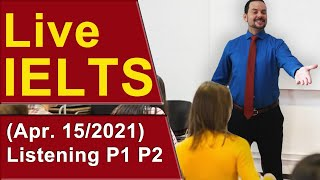 IELTS Live - Listening - Part 1 and 2 - Band 9 Start