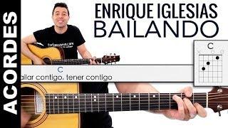 Bailando acordes de guitarra Enrique Iglesias