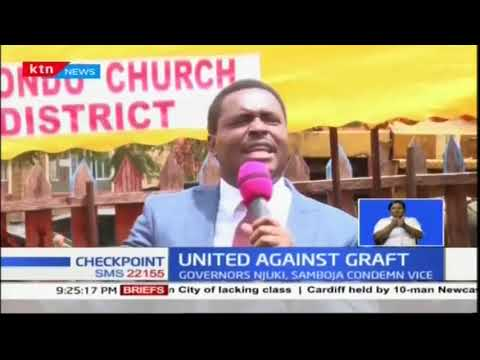 Governors Muthomi Njuki and Granton Samboja declare support for President Uhuru\'s fight on graft