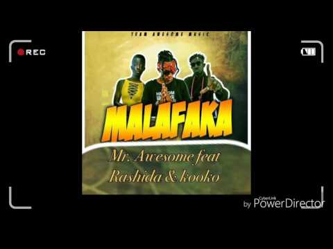 Mr. Awesome - Malafaka ft Rashida black beauty & kooko