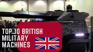 Top 10 British Military Machines.
