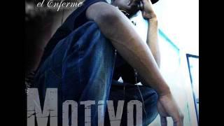Gairo El Enfermo - Motivo - (Prod Por Sague Titan Records)
