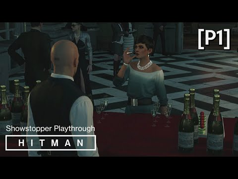 HITMAN · Mission: The Showstopper Walkthrough (Paris) [P1] (Lights Out Opportunity)