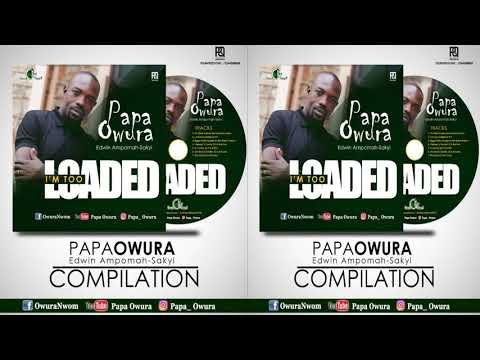 Too Loaded To Fail Papa Owura