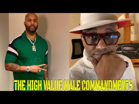 The High Value Male Commandments (featuring @Kevin Samuels)