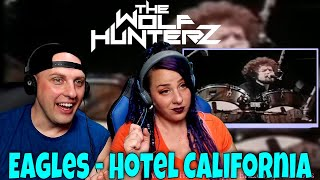 Eagles - Hotel California (Live) THE WOLF HUNTERZ Reactions