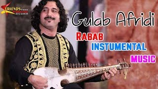 Pashto New Songs 2018 HD Rabab instrumental music by Gulab Afridi | Friends Music